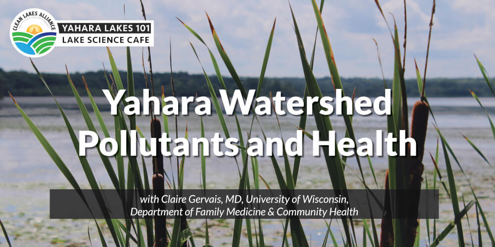 Yahara Lakes 101 with Claire Gervais