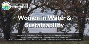 Yahara Lakes 101 Women in Water & Sustainability